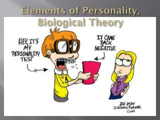 Elements of Personality, Biological Theory