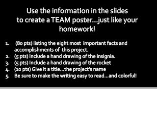 Use the information in the slides to create a TEAM poster…just like your homework!