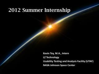 2012 Summer Internship