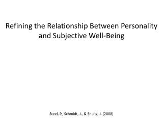 Refining the Relationship Between Personality and Subjective Well-Being