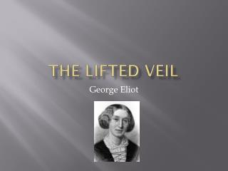 The Lifted Veil