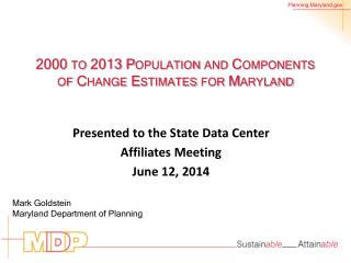 2000 to 2013 Population and Components of Change Estimates for Maryland