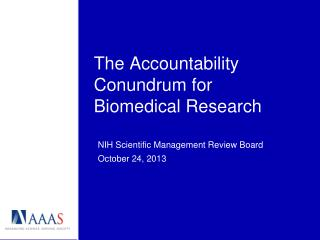 The Accountability Conundrum for Biomedical Research