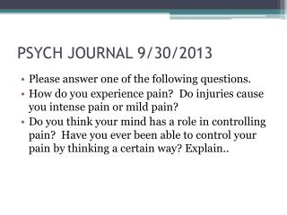 PSYCH JOURNAL 9/30/2013