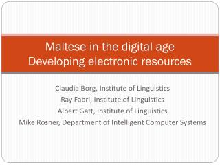 Maltese in the digital age Developing electronic resources