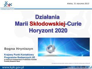 Działania  Marii  Skłodowskiej -Curie   Horyzont 2020