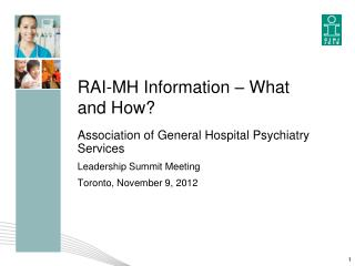 RAI-MH Information – What and How?