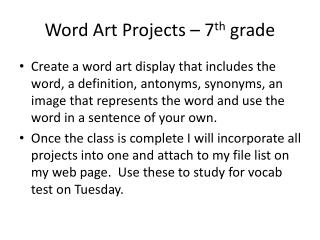 Word Art Projects – 7 th  grade