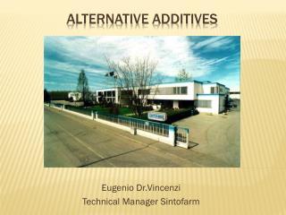 Alternative  additives