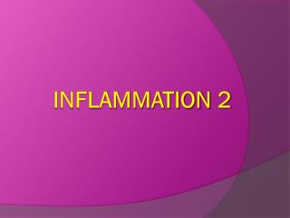 INFLAMMATION 2