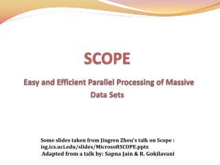 SCOPE Easy and Efficient Parallel Processing of Massive Data Sets
