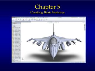 Chapter 5 Creating Basic Features