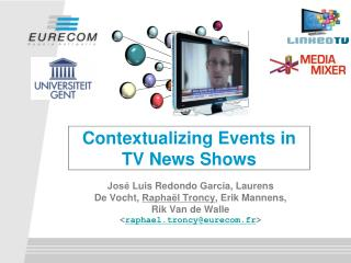 Contextualizing Events in  TV  News  Shows