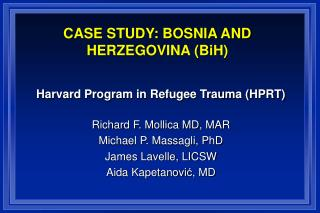 CASE STUDY: BOSNIA AND HERZEGOVINA BiH