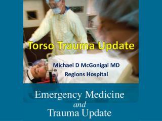 Torso Trauma Update