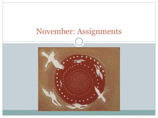 November: Assignments