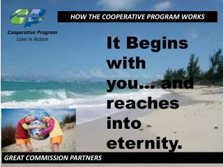 HOW THE COOPERATIVE PROGRAM WORKS