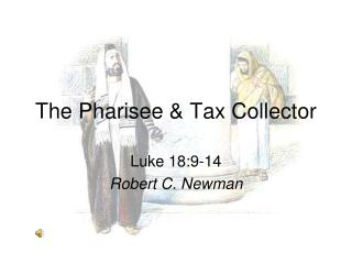 The Pharisee & Tax Collector