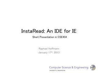 InstaRead : An IDE for IE