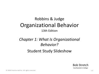 Robbins  Judge Organizational Behavior 13th Edition