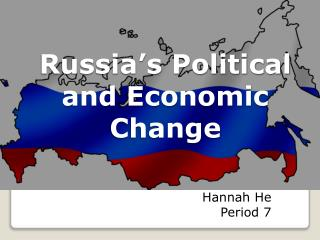 Russia�s Political and Economic Change