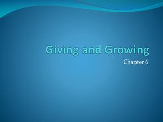 Giving and Growing