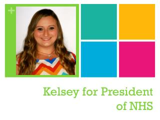 Kelsey for President of NHS