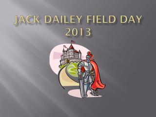Jack Dailey Field Day 2013