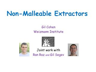Non-Malleable Extractors