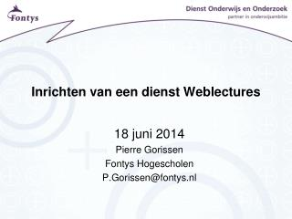 Inrichten van een dienst  Weblectures