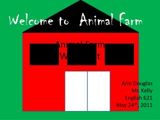 Animal Farm Webquest