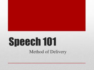 Speech 101