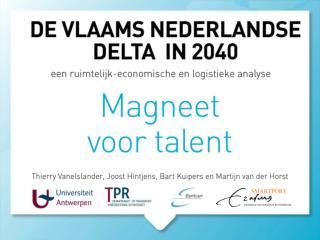 Toegevoegde waarde zeehavens (2009) Direct13 miljard euro  Indirect27 miljard euro