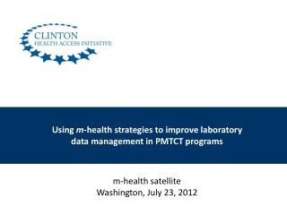 Using  m -health strategies to improve laboratory  data management in PMTCT  programs