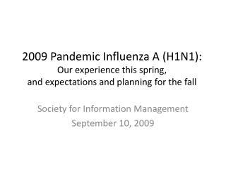 Society for Information Management September 10, 2009