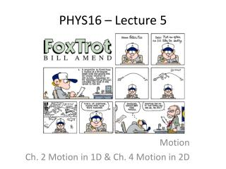 PHYS16 – Lecture  5