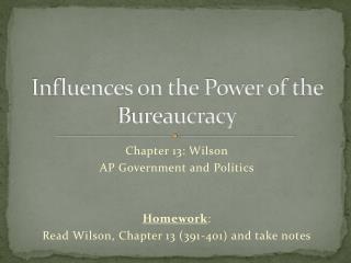 Influences on the Power of the Bureaucracy