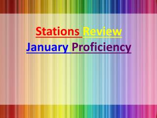 Stations  Review January  Proficiency