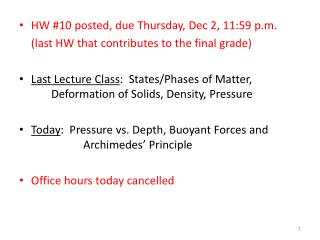 HW #10 posted, due Thursday, Dec 2, 11:59 p.m. 	(last HW that contributes to the final grade)