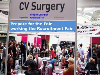 Prepare for the Fair – working the Recruitment Fair