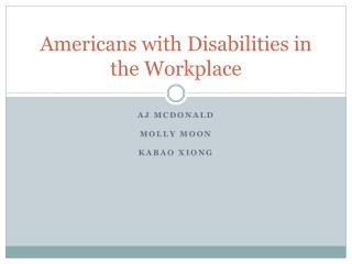 Americans with Disabilities in the Workplace