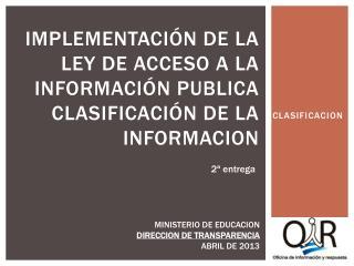 Implementación de La ley de acceso a la información publica clasificación de la  informacion