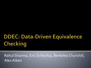 DDEC: Data-Driven Equivalence Checking