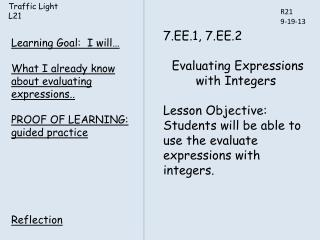 7.EE.1, 7.EE.2  Evaluating Expressions with Integers