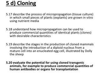 5  d ) Cloning