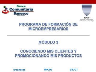 Programa de formación de microempresarios Módulo 3