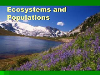 Ecosystems and Populations