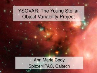 YSOVAR: The Young Stellar Object Variability Project