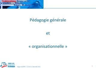 Pédagogie générale et «organisationnelle»