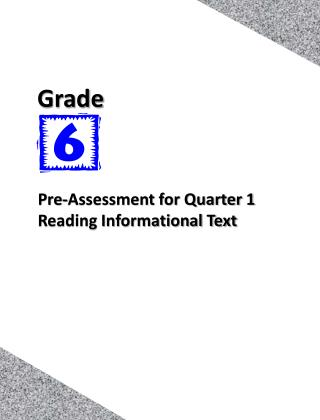 Pre-Assessment for Quarter 1 Reading Informational Text